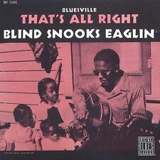 BLIND SNOOKS EAGLIN-THAT`S ALL RIGHT CD NEW