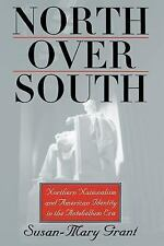 North over South by Susan-Mary Grant (2000, Paperback)