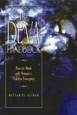 The Deva Handbook: How to Work with Natures Subtl
