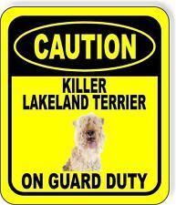 Caution Killer Lakeland Terrier On Guard Duty Metal Aluminum Composite Sign