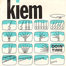 "KIEM – Doin' Time (1985 VINYL SINGLE 7"" DUTCH INDUSTRIAL)"