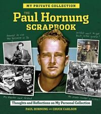 The Paul Hornung Scrapbook by Chuck Carlson and Paul Hornung (2014, Hardcover)