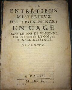 LES ENTRETIENS MISTERIEUX DES TROIS PRINCES EN CAGE DANS LE BOIS . 1650.