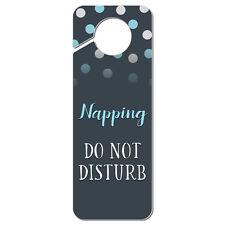 Napping Do Not Disturb Plastic Door Knob Hanger Sign