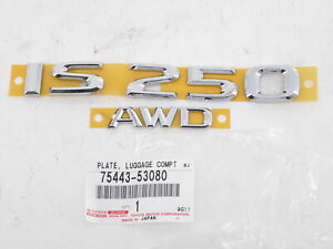 "Genuine OEM Lexus 75443-53080 Rear ""AWD IS 250"" Nameplate Emblem Badge"