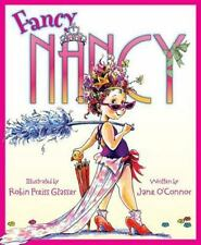 """""""Fancy Nancy"""" By Jane O'Connor (2006 Hardcover) Book - Pre-Owned"""