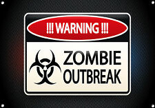 """""""WARNING"""" ZOMBIE OUTBREAK"""" Metal Sign, No. 676"""