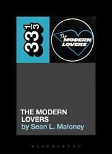 33 1/3: The Modern Lovers' the Modern Lovers by Sean L. Maloney (2017, Paperback