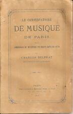 C. DELPRAT: LE CONSERVATOIRE DE MUSIQUE DE PARIS _ 1872 _CON DEDICA E AUTOGRAFO!