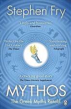 Mythos : The Greek Myths Retold, Paperback by Fry, Stephen, Like New Used, Fr...