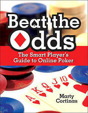 NEW Beat the Odds: The Smart Player's Guide to Online Poker by Marty Cortinas
