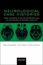 Oxford Case Histories: Neurological Case Histories : Case Histories in Acute...