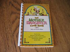 Very Rare Vintage 1967 The Mother Daughter Cook Book
