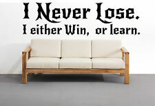"""I Never Lose"" Motivational Home Decal Wall Art Sticker Success Business Office"