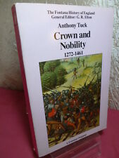 CROWN AND NOBILITY 1272-1461  The fontana history of England  Anthony Tuck