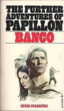 The Further Adventures of Papillon: Banco by Henri Charriere