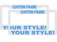 2 CUSTOM PERSONALIZED WHITE WITH LT BLUE LETTERS customized License Plate Frame
