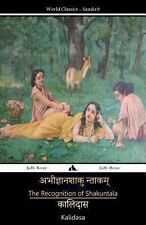 The Recognition of Shakuntala by Kalidasa (2013, Paperback)