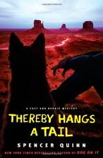 Thereby Hangs a Tail: A Chet and Bernie Mystery (C