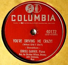 Erroll Garner You're Driving Me Crazy 78 NM Jazz Piano Pop Oh What a Beautiful