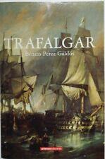 Trafalgar. Benito Pérez Galdos. Libro