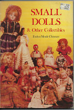 Small Dolls & Other Collectibles by Evelyn Meade Chisman (Pb1978)
