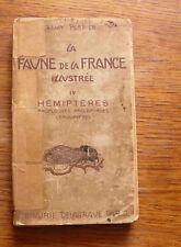 Entomologie  LA FAUNE DE LA FRANCE ILLUSTREE Vol 4 Hémiptères Lépidoptères