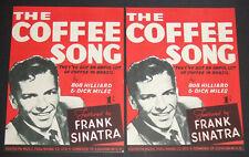 The Coffee Song - Bob Hilliard & Dick Miles (Frank Sinatra) 1946 Sheet Music X2