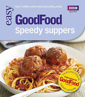 101 Speedy Suppers: Triple-Tested Recipes (Good Food 101)-ExLibrary