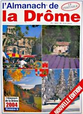 ++L'ALMANACH DE LA DROME n°5 au coeur de mon pays 2004 EX++
