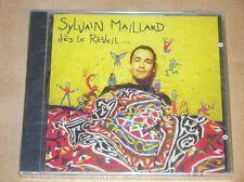 CD / SYLVAIN MAILLARD / DES LE REVEIL / NEUF SOUS CELLO