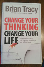 *New Hardcover* CHANGE YOUR THINKING, CHANGE YOUR LIFE by Brian Tracy