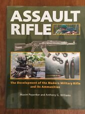 Assault Rifle, by Anthony G. Williams & Maxim Popenker (2005, Hardcover)