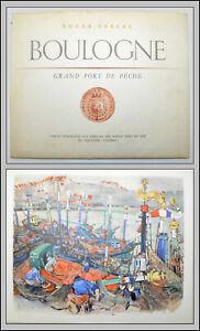 BOULOGNE GRAND PORT de PÊCHE - VERCEL 1956 - Mathurin MEHEUT