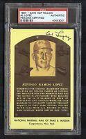 Al Lopez Indians/White Sox Manager Signed Hall of Fame Plaque Postcard PSA/DNA