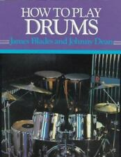 How to Play Drums: Everything You Need to Know to Play the Drums-ExLibrary