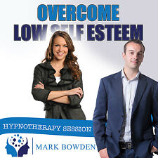 OVERCOME LOW SELF ESTEEM HYPNOSIS CD -Mark Bowden Hypnotherapy confidence