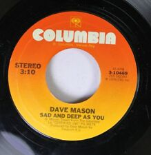 Rock 45 Dave Mason - Sad And Deep As You / All Along The Watchtower On Columbia