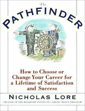 B001FOR5DK The Pathfinder: How to Choose or Change Your Career for a Lifetime o