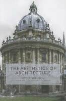The Aesthetics of Architecture by Scruton, Roger (Paperback book, 2013)