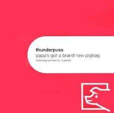 Thunderpuss : Papas Got a Brand New Pig Bag CD