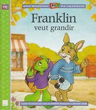 Livre Franklin veut grandir Paulette  Bourgeois - Brenda Clark book