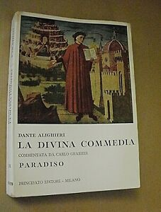 Dante Alighieri LA DIVINA COMMEDIA - PARADISO commento Grabher / Principato 1980