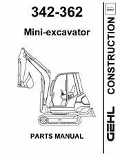 Gehl 342 362 Mini Excavator Service Parts Manual 2001 8541