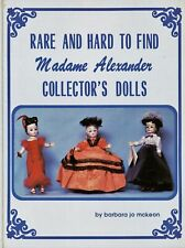 Rare Hard-to-Find Madame Alexander Dolls - Types Dates / Illustrated Book