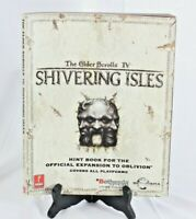 The Elder Scrolls IV 4 : Shivering Isles - Prima Official Strategy Game Guide