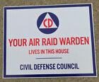 Внешний вид - CIVIL DEFENSE AIR RAID WARDEN LIVES HERE SIGN 8 X 10 in=20.32 X 25.4 cm