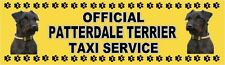 PATTERDALE TERRIER OFFICIAL TAXI SERVICE  Dog Car Sticker  By Starprint