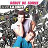 """Début De Soirée Maxi CD 3"""" La Vie La Nuit (CBS – 653145 3) - Austria (G/VG+)"""