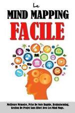 Le Mind Mapping Facile: Meilleure Mémoire, Prise de Note Rapide,...